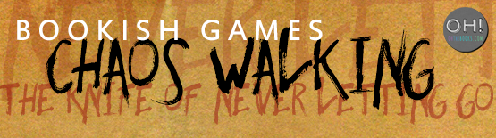 BookishGames_ChaosWalking-1